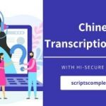 Professional Chinese Transcription Services