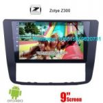 Zotye Z300 Car audio radio update android GPS navigation camera