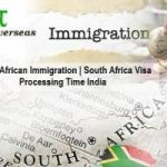 South African Immigration | South Africa Visa Processing Time India