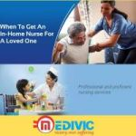 Book the Excellent Home Nursing Service in Madhubani by Medivic