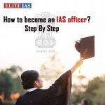 A Guide to becoming an IAS officer