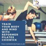 Train Your Body And Mind With Reformer Pilates Chiswick