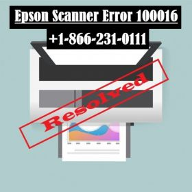 How to Fix Epson Scanner Error 100016? +1-866-231-0111 (Toll-Free) Number