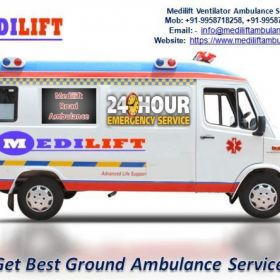 Get Quick and Fast Medilift Ground Ambulance Service in Dhanbad at Low-Budget