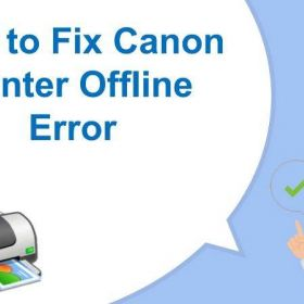 Step by step guide to fix Canon Printer is Offline Windows 10